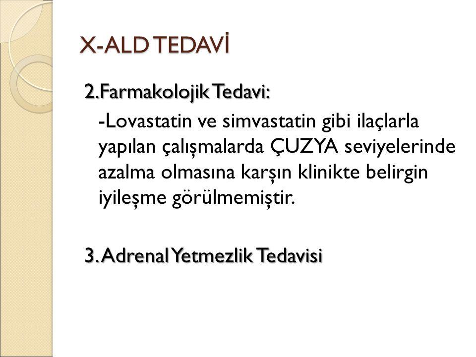 X-ALD TEDAVİ