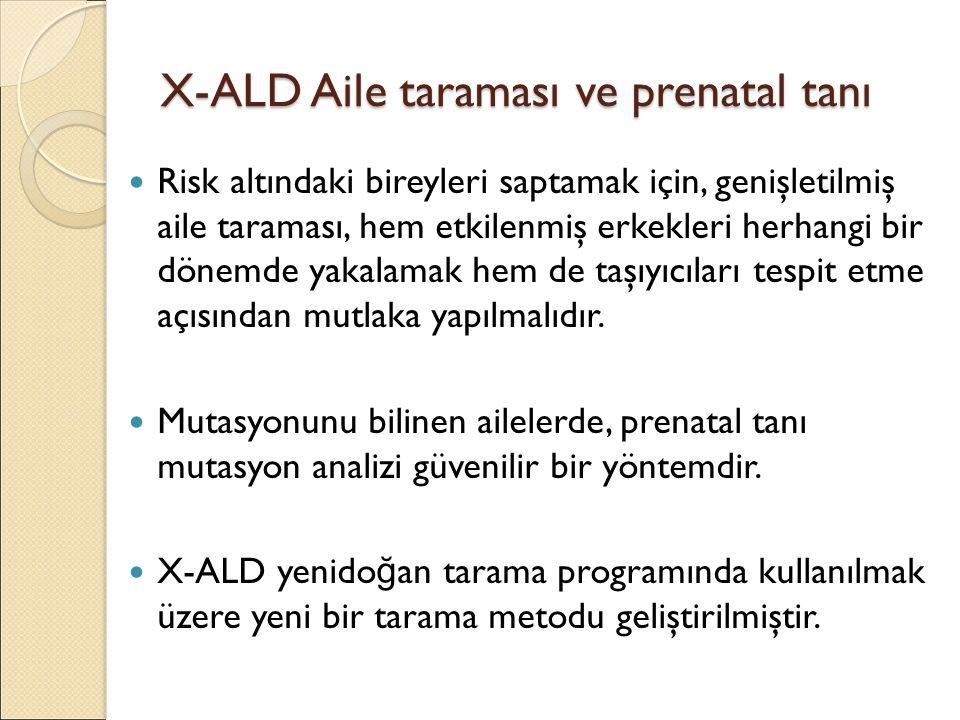 X-ALD Aile taraması ve prenatal tanı