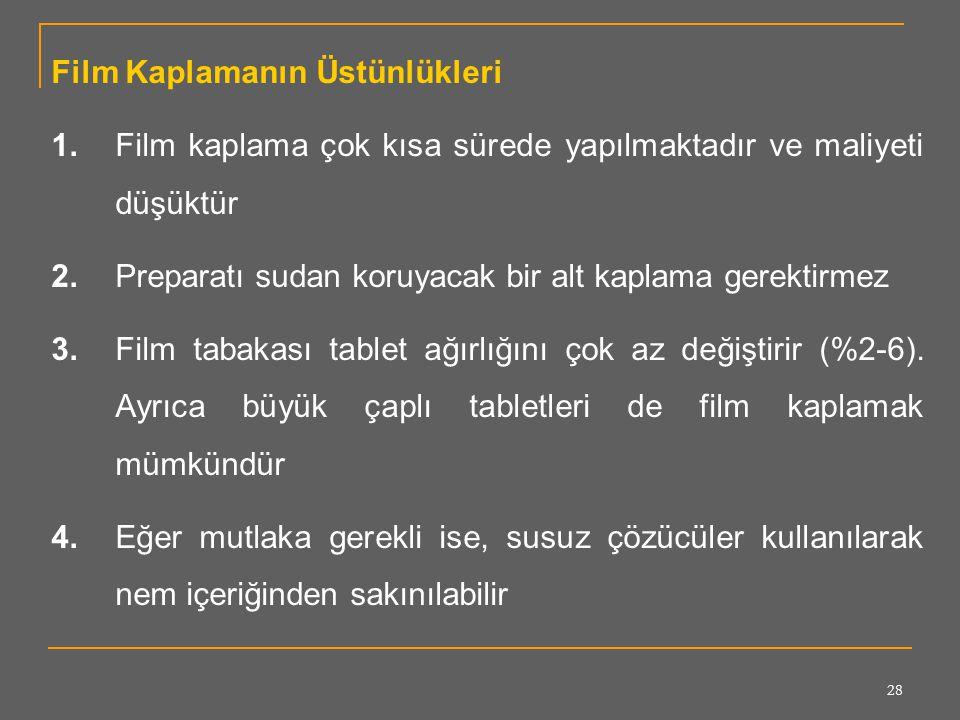 Film Kaplamanın Üstünlükleri