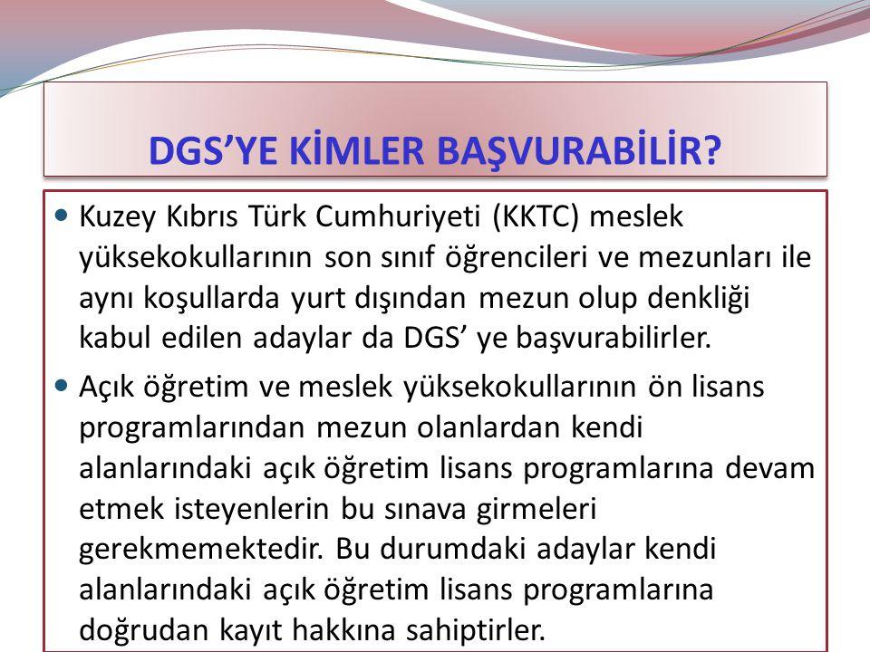 DGS'YE KİMLER BAŞVURABİLİR