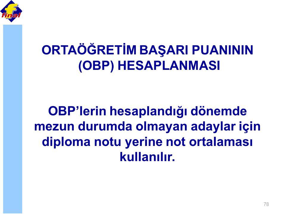 ORTAÖĞRETİM BAŞARI PUANININ (OBP) HESAPLANMASI