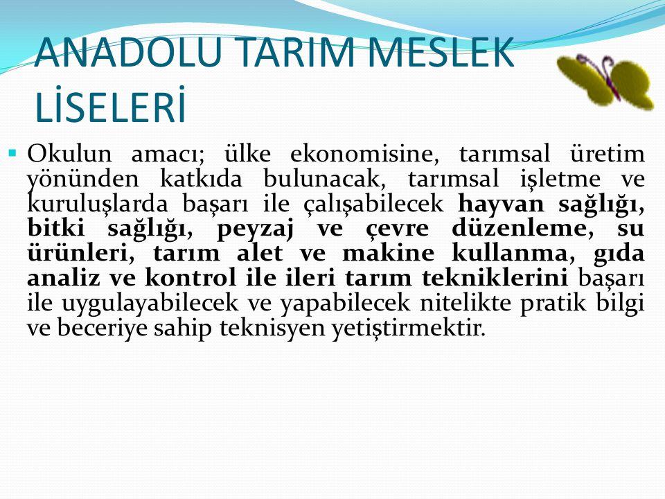 ANADOLU TARIM MESLEK LİSELERİ