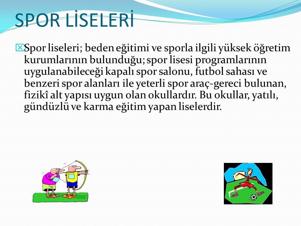SPOR LİSELERİ