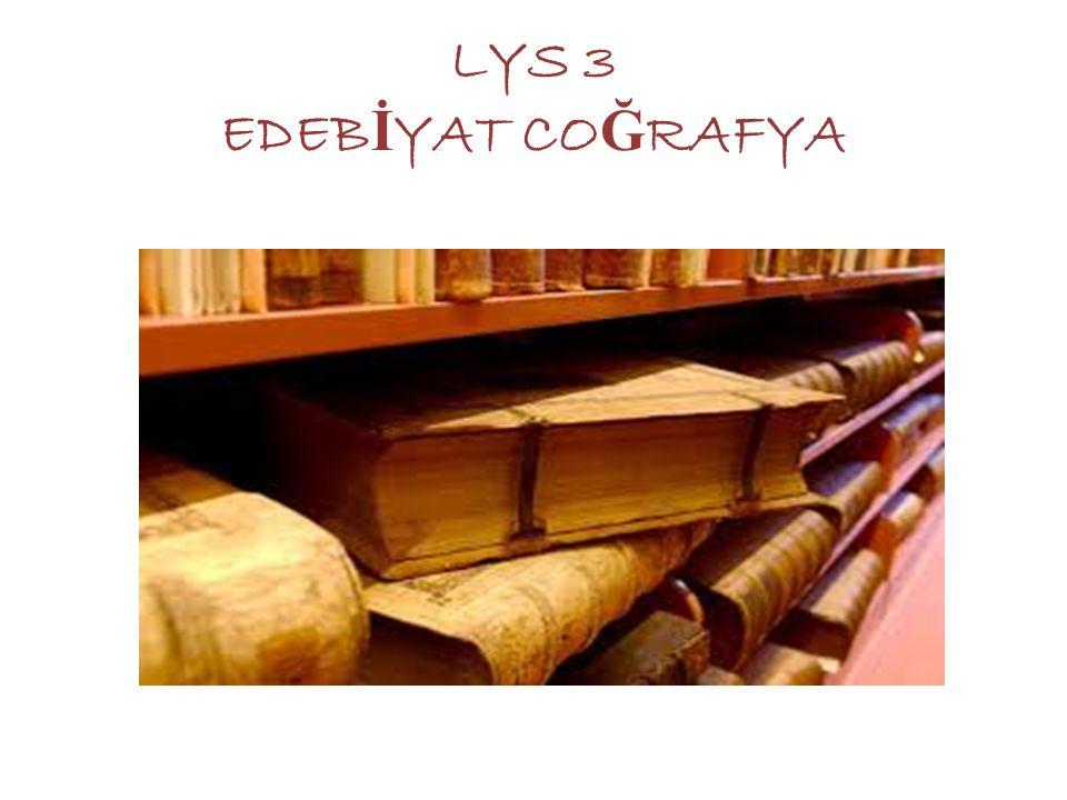 LYS 3 EDEBİYAT COĞRAFYA