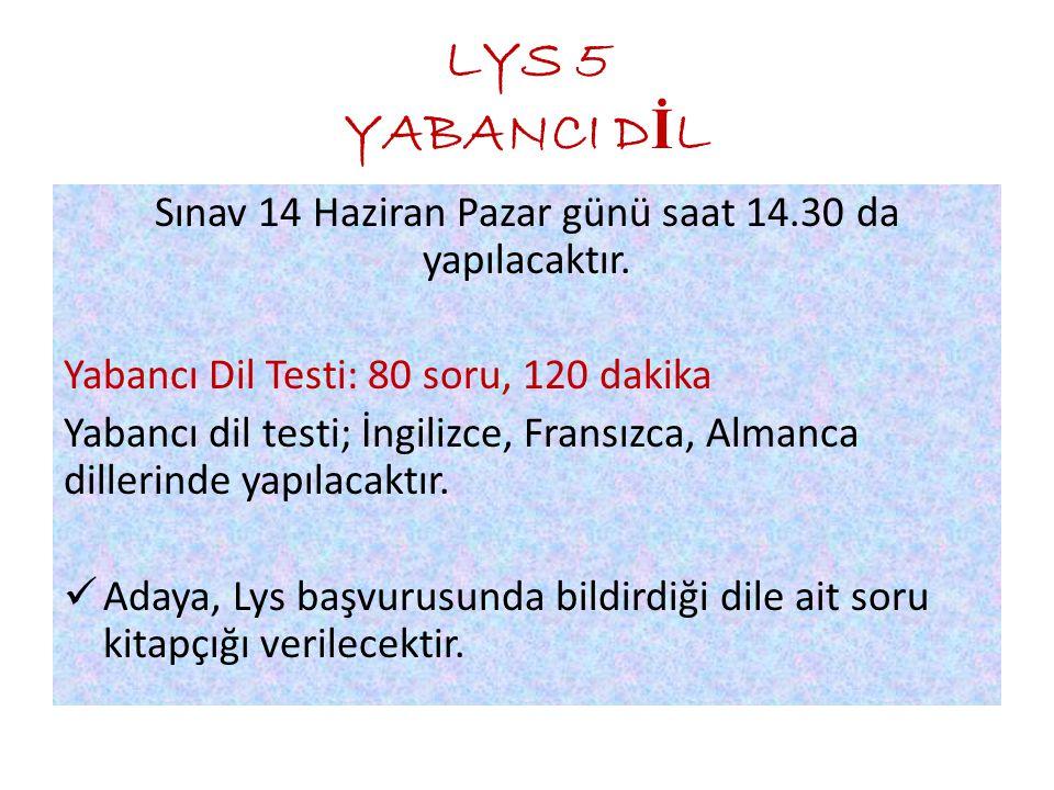 Sınav 14 Haziran Pazar günü saat 14.30 da yapılacaktır.