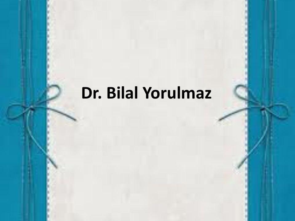 Dr. Bilal Yorulmaz
