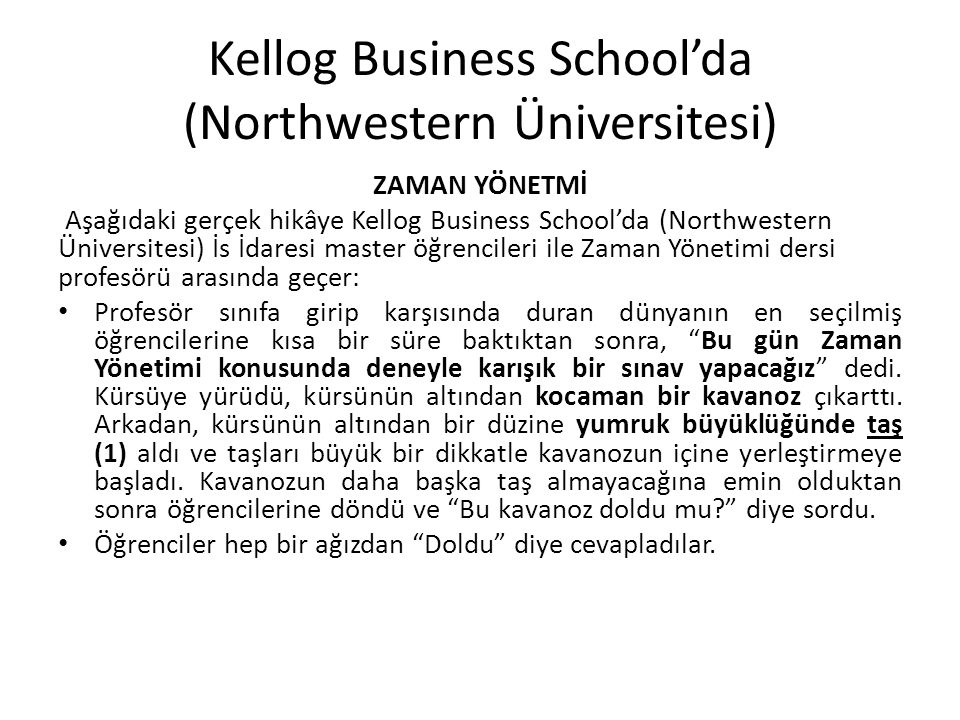 Kellog Business School'da (Northwestern Üniversitesi)