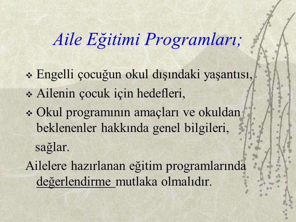 Aile Eğitimi Programları;