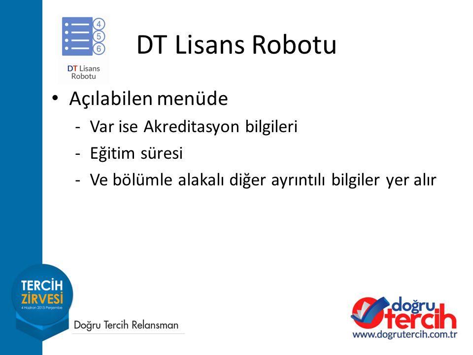 DT Lisans Robotu Açılabilen menüde Var ise Akreditasyon bilgileri