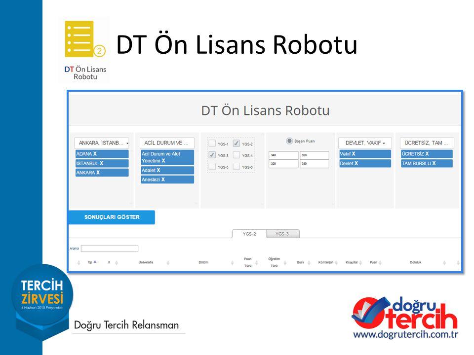 DT Ön Lisans Robotu