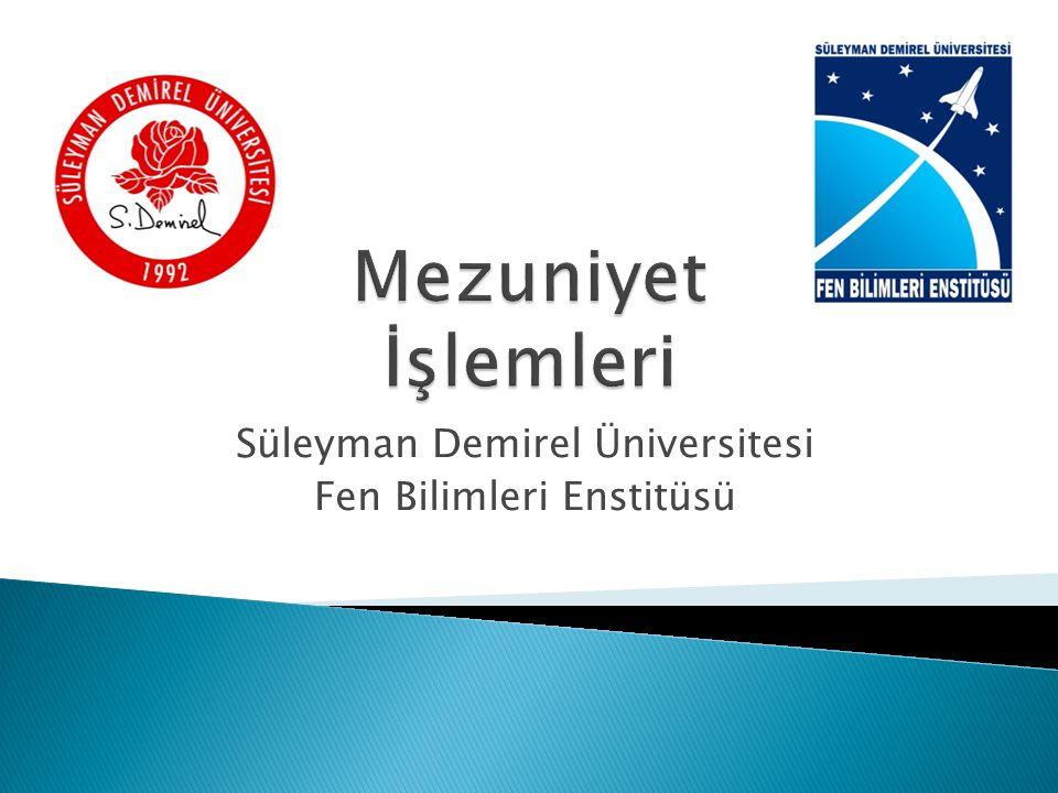 Süleyman Demirel Üniversitesi Fen Bilimleri Enstitüsü