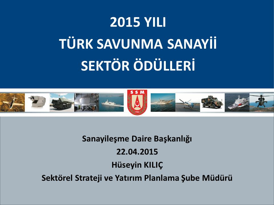 2015 YILI TÜRK SAVUNMA SANAYİİ SEKTÖR ÖDÜLLERİ
