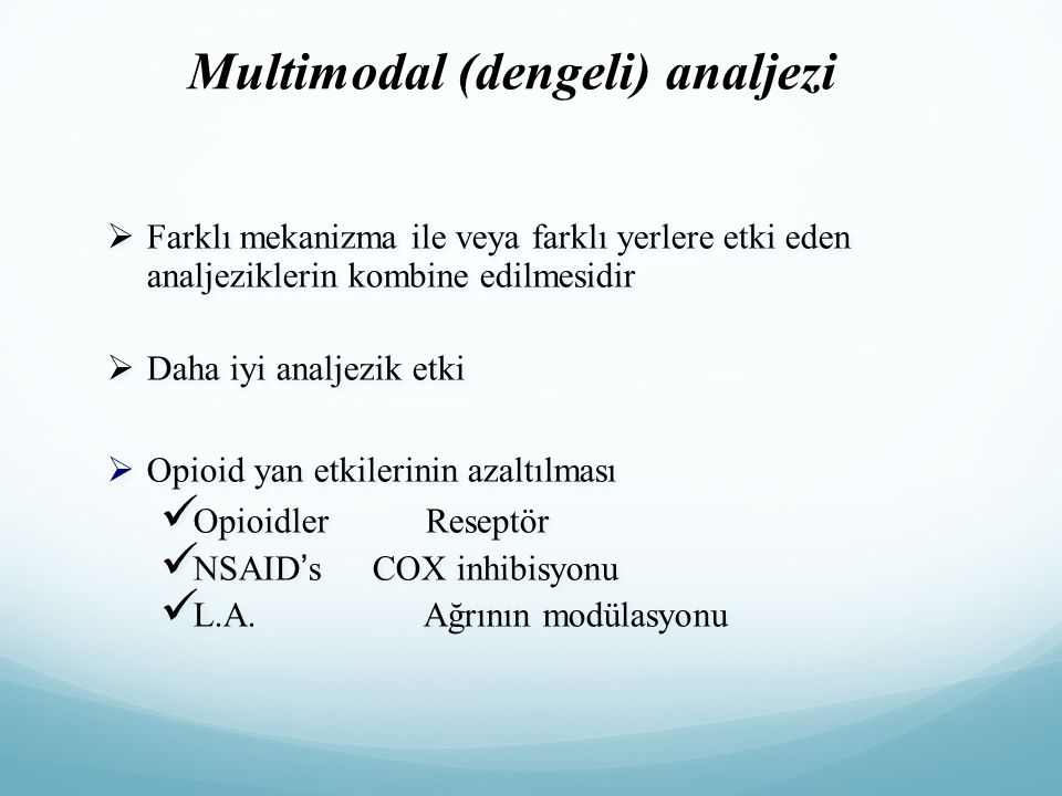 Multimodal (dengeli) analjezi