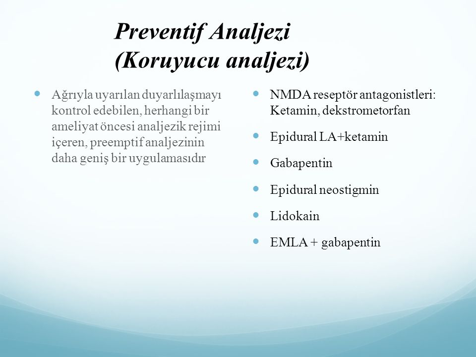 Preventif Analjezi (Koruyucu analjezi)