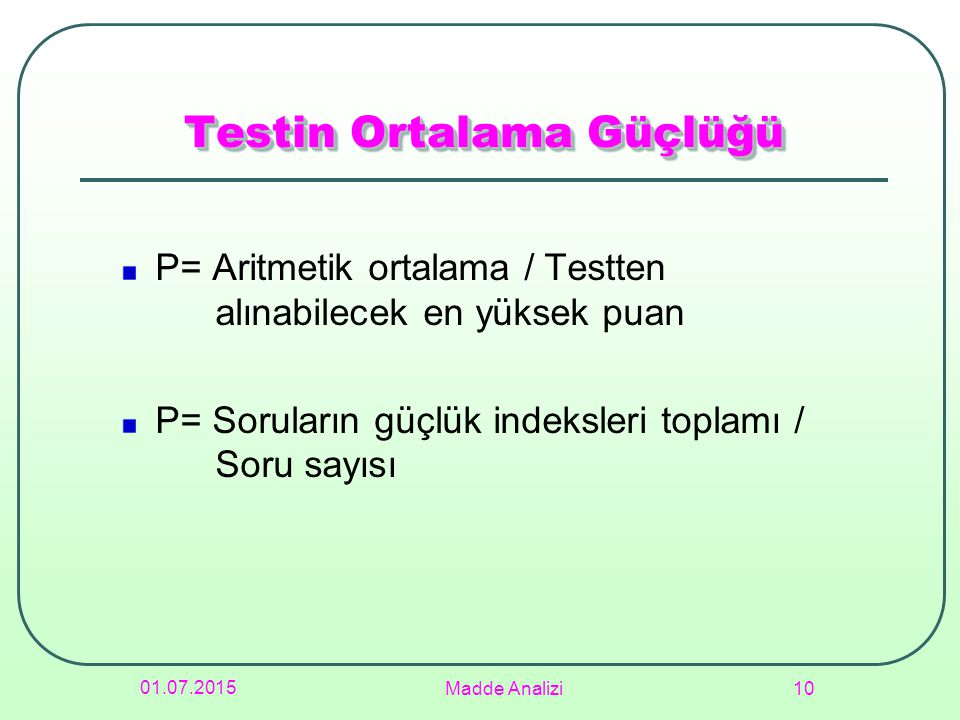 Testin Ortalama Güçlüğü