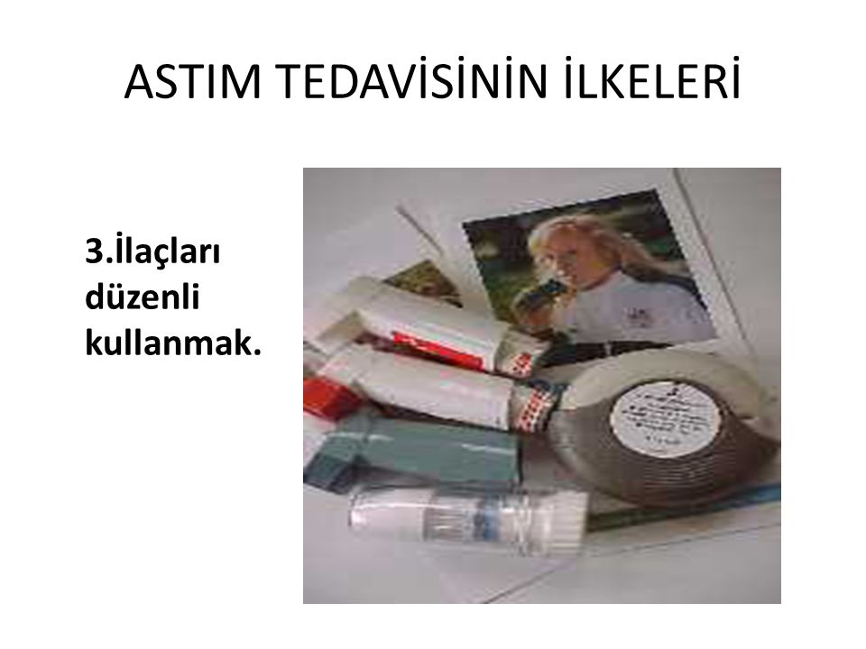 ASTIM TEDAVİSİNİN İLKELERİ