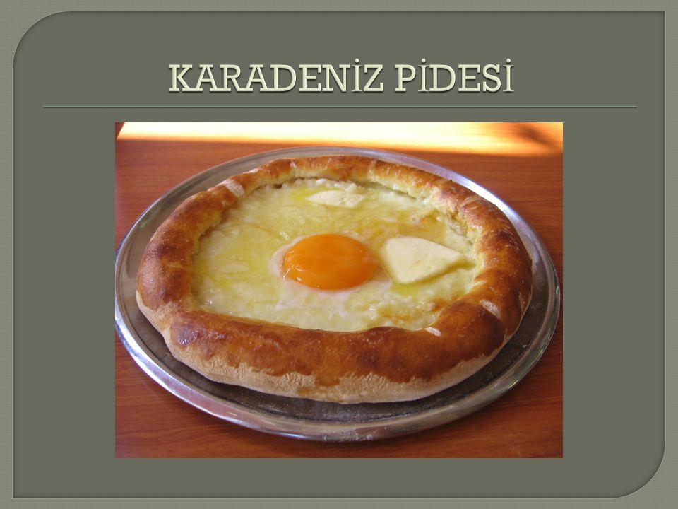 KARADENİZ PİDESİ