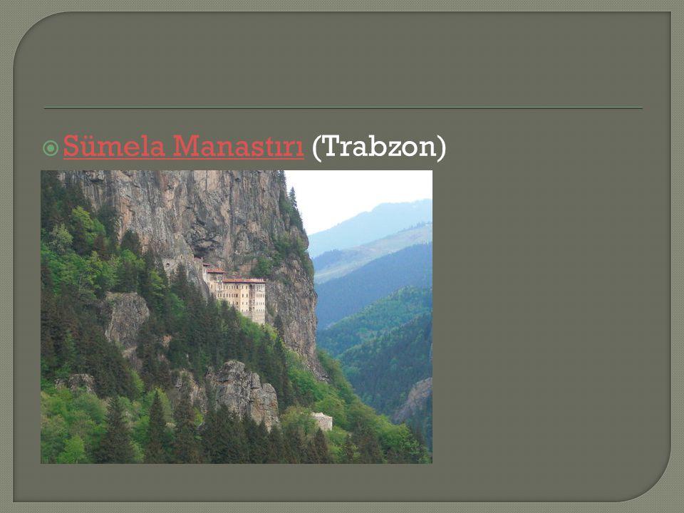 Sümela Manastırı (Trabzon)
