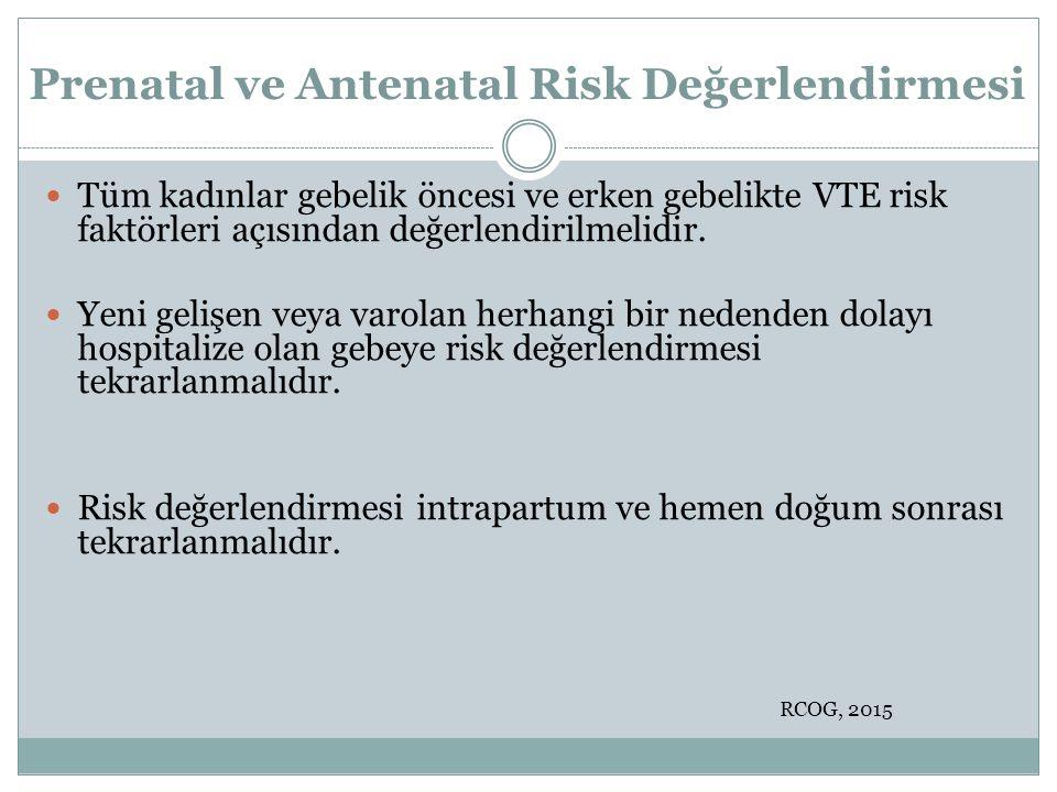 Prenatal ve Antenatal Risk Değerlendirmesi
