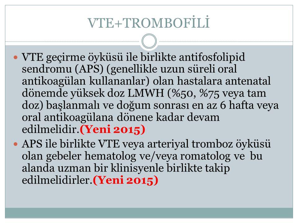 VTE+TROMBOFİLİ