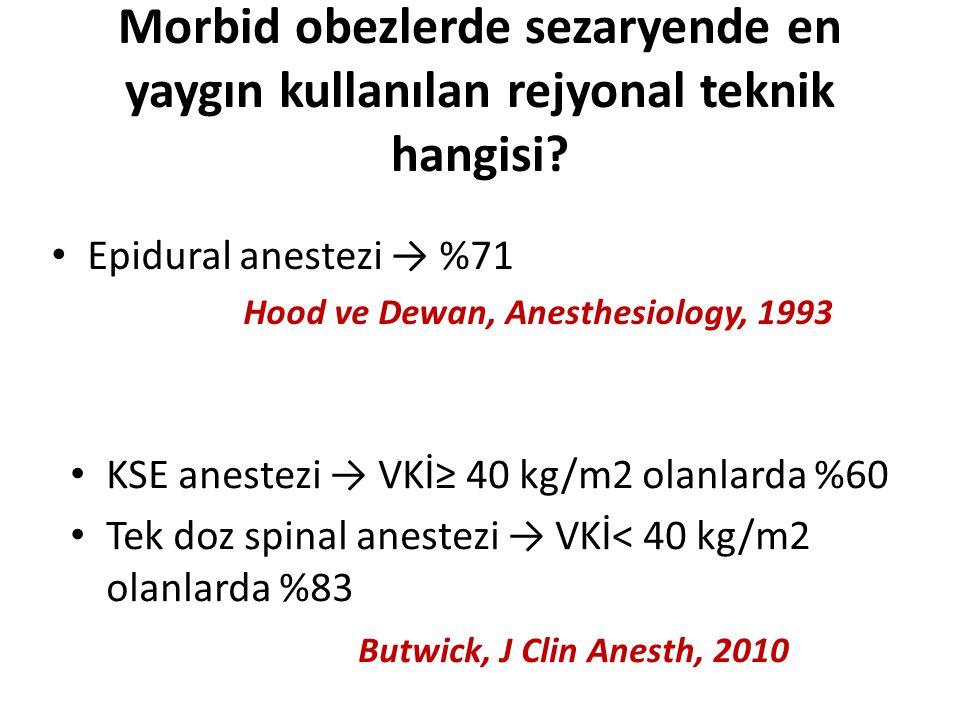 Morbid obezlerde sezaryende en yaygın kullanılan rejyonal teknik hangisi