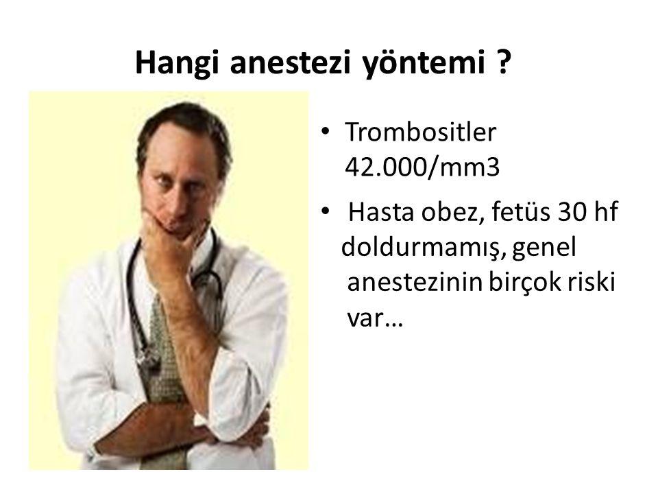Hangi anestezi yöntemi