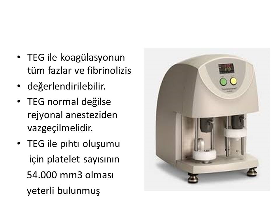 TEG ile koagülasyonun tüm fazlar ve fibrinolizis