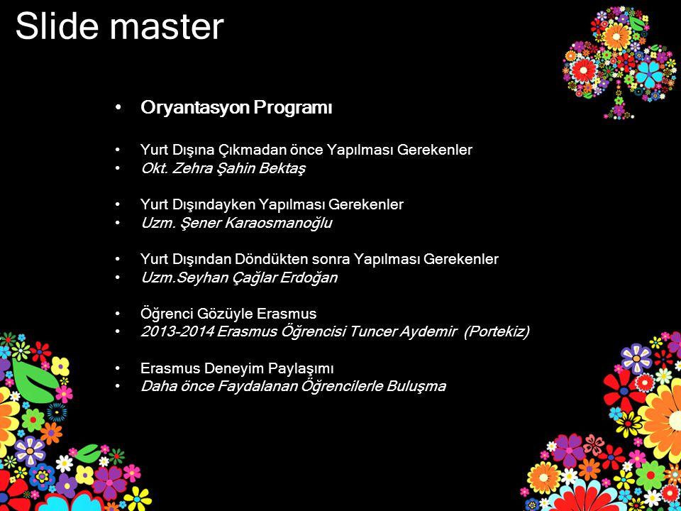 Slide master Oryantasyon Programı