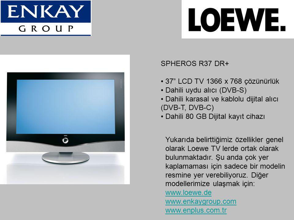 SPHEROS R37 DR+ 37 LCD TV 1366 x 768 çözünürlük. Dahili uydu alıcı (DVB-S) Dahili karasal ve kablolu dijital alıcı (DVB-T, DVB-C)