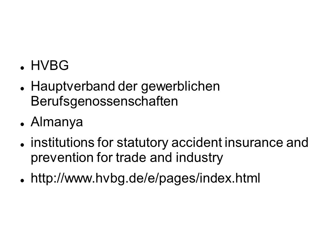 HVBGHauptverband der gewerblichen Berufsgenossenschaften. Almanya.