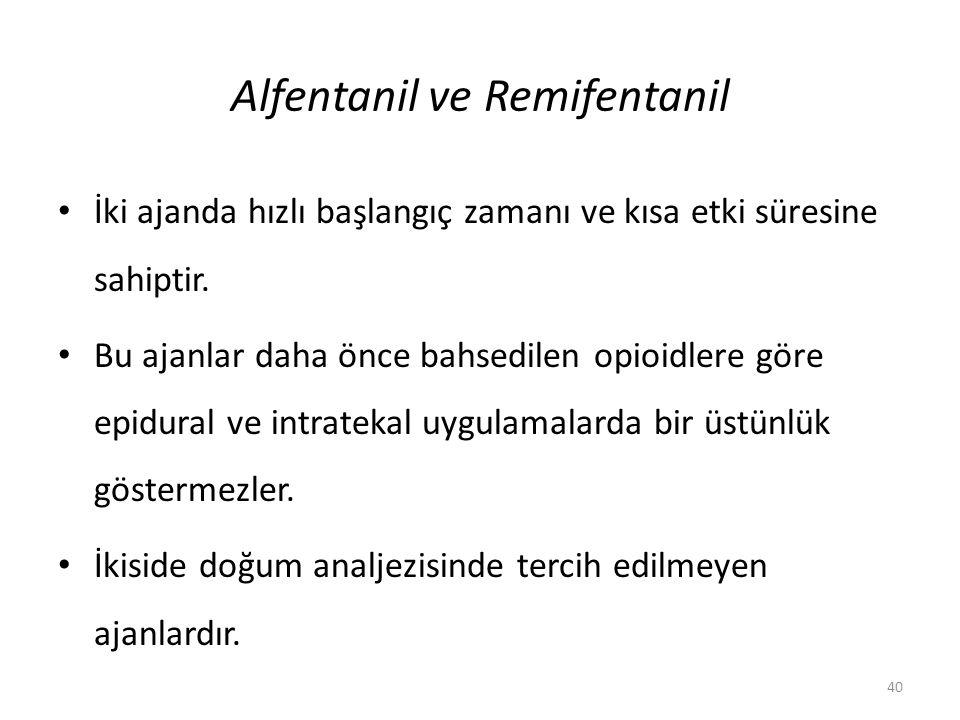 Alfentanil ve Remifentanil