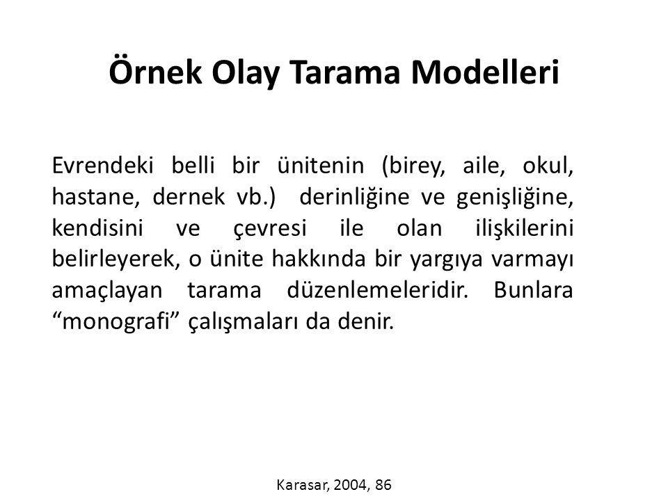 Örnek Olay Tarama Modelleri