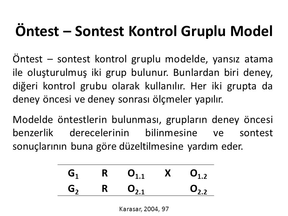 Öntest – Sontest Kontrol Gruplu Model