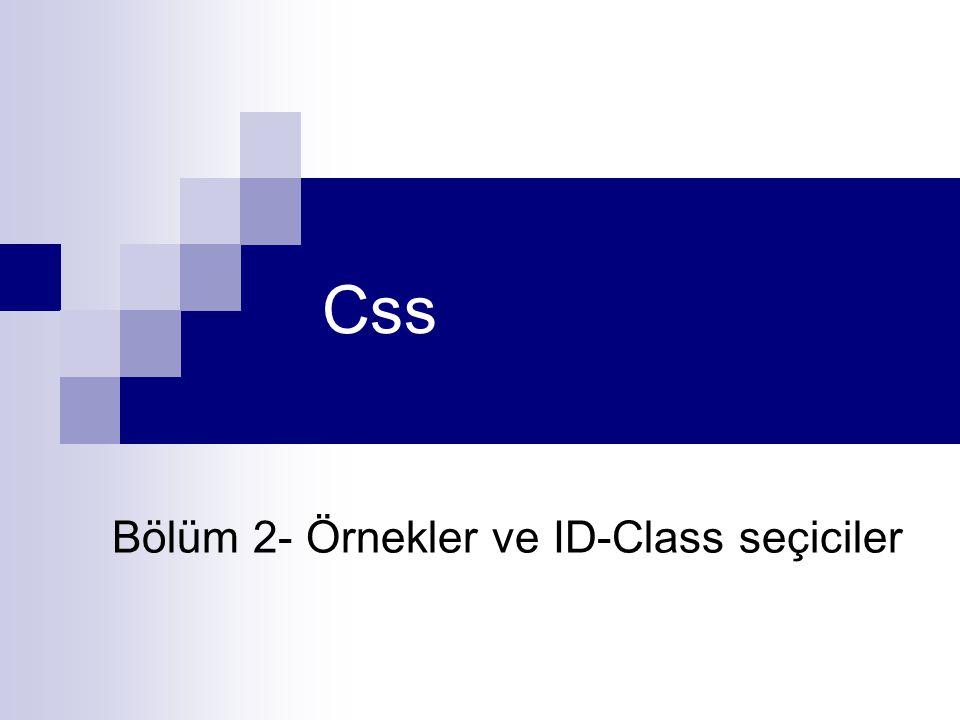 Bölüm 2- Örnekler ve ID-Class seçiciler