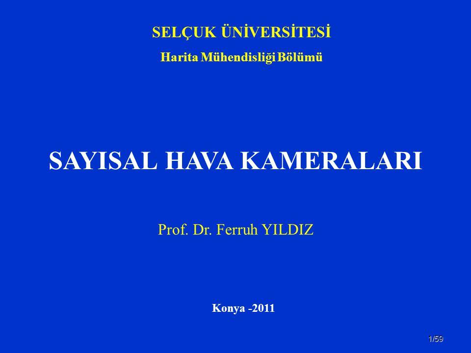 Harita Mühendisliği Bölümü SAYISAL HAVA KAMERALARI