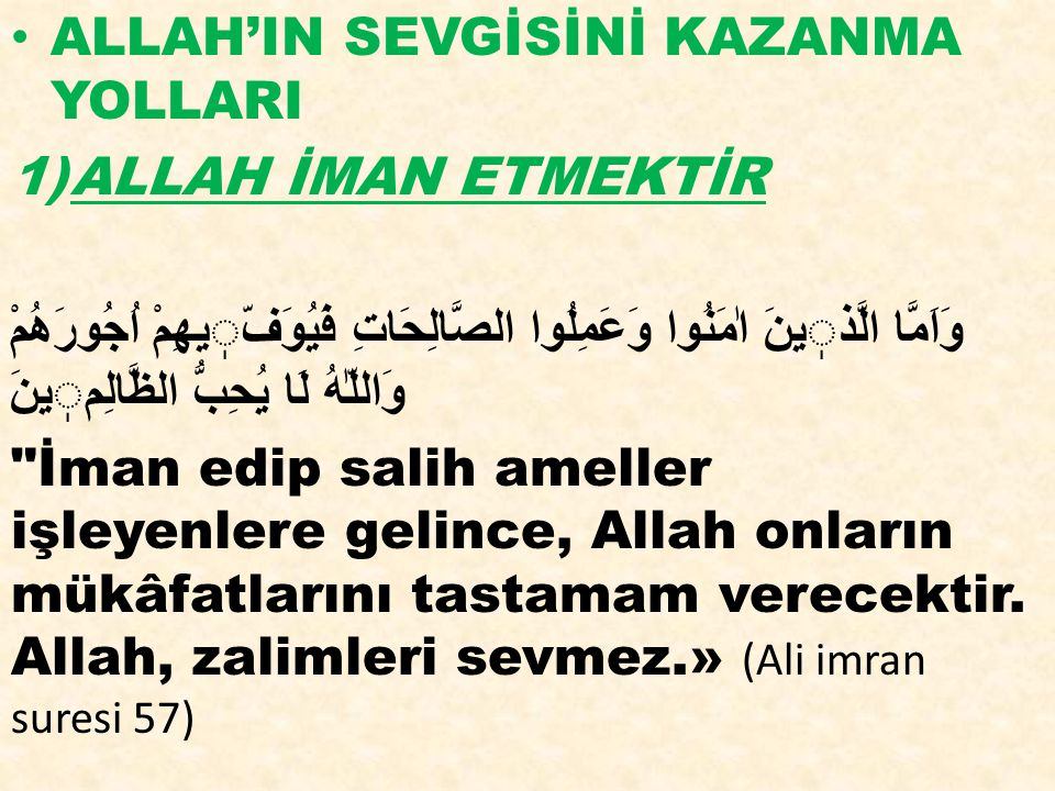 ALLAH'IN SEVGİSİNİ KAZANMA YOLLARI