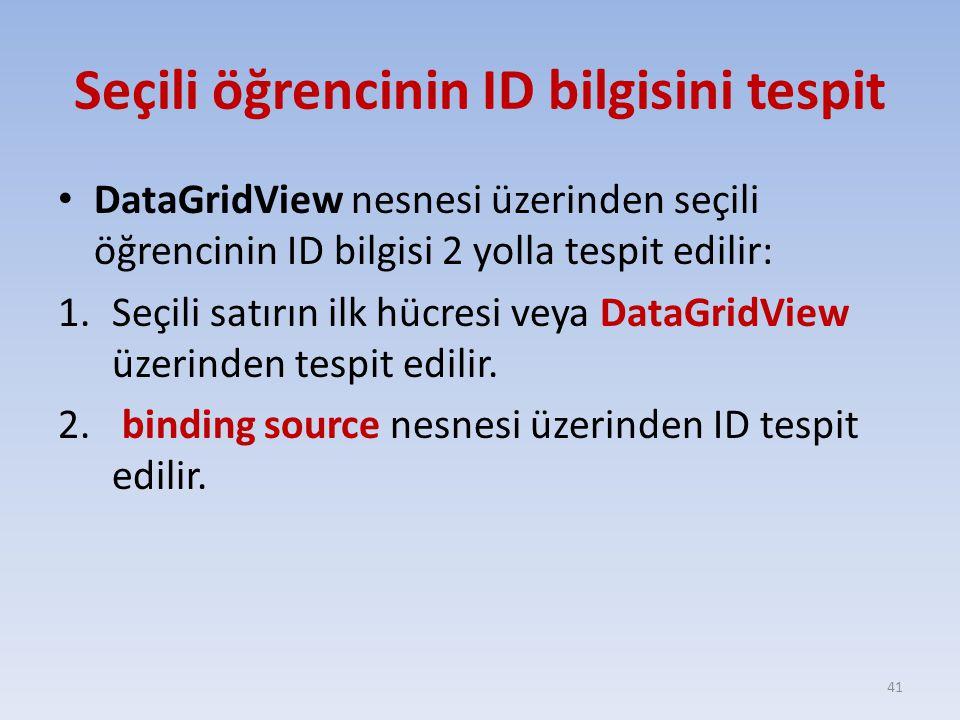 Seçili öğrencinin ID bilgisini tespit