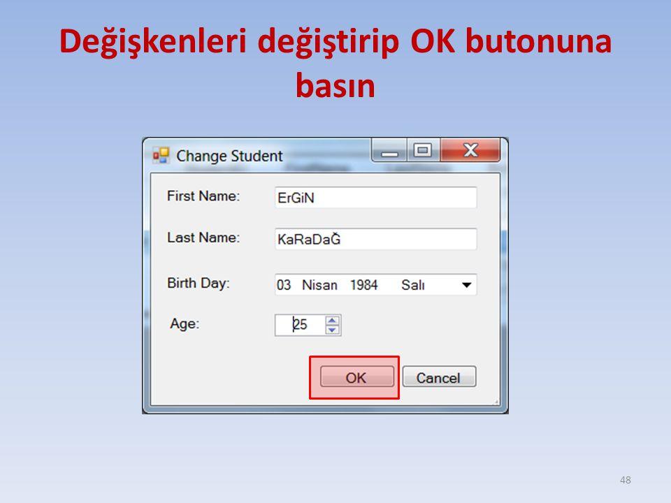 Değişkenleri değiştirip OK butonuna basın