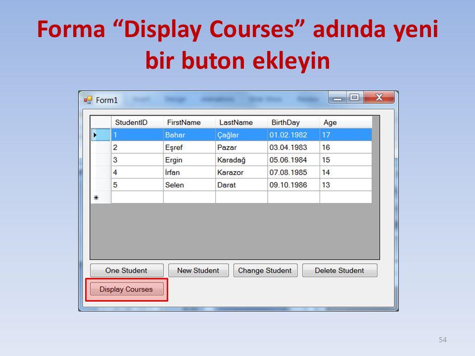 Forma Display Courses adında yeni bir buton ekleyin