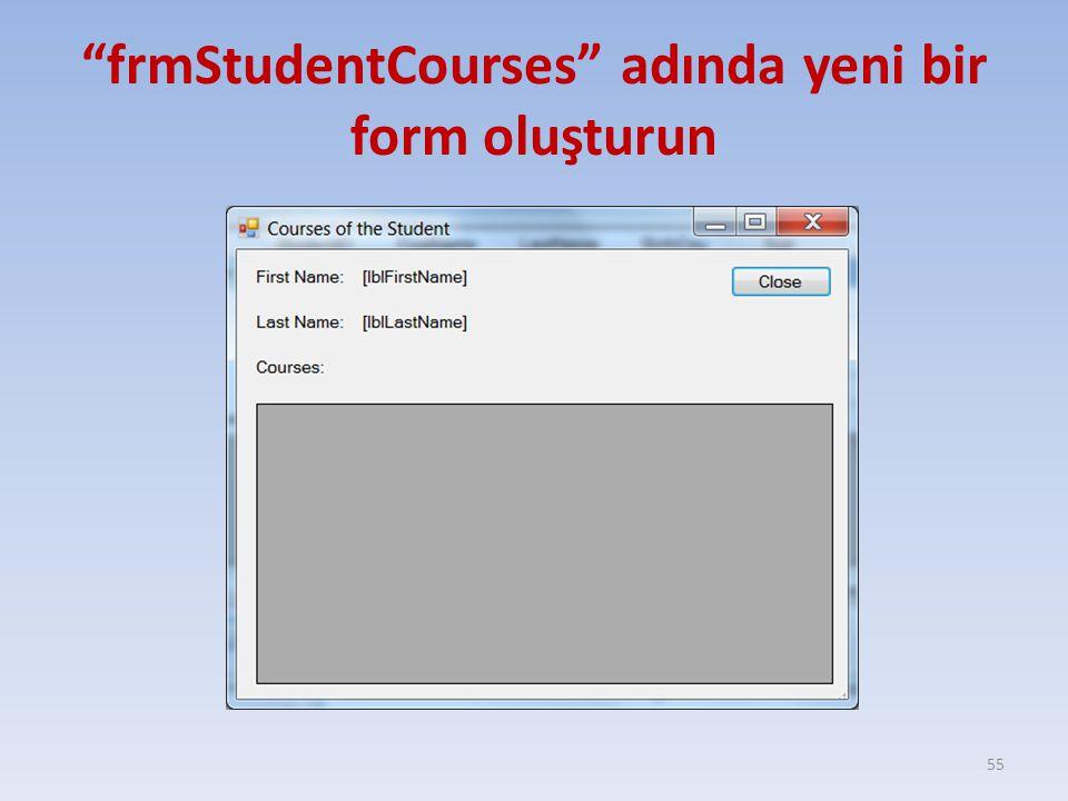frmStudentCourses adında yeni bir form oluşturun