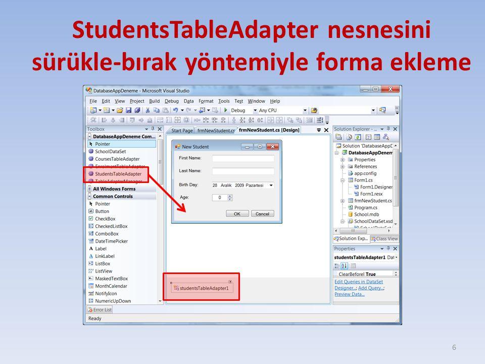 StudentsTableAdapter nesnesini sürükle-bırak yöntemiyle forma ekleme