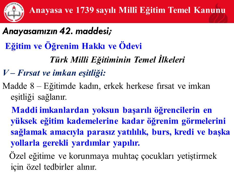 Anayasa ve 1739 sayılı Millî Eğitim Temel Kanunu
