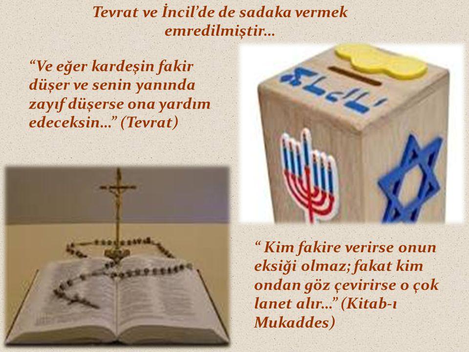 Tevrat ve İncil'de de sadaka vermek emredilmiştir…