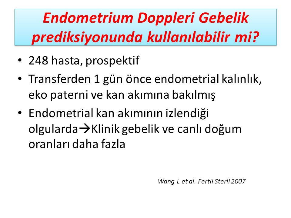Endometrium Doppleri Gebelik prediksiyonunda kullanılabilir mi