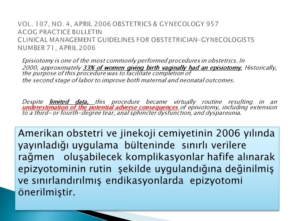 VOL. 107, NO. 4, APRIL 2006 OBSTETRICS & GYNECOLOGY 957 ACOG PRACTICE BULLETIN CLINICAL MANAGEMENT GUIDELINES FOR OBSTETRICIAN–GYNECOLOGISTS NUMBER 71, APRIL 2006