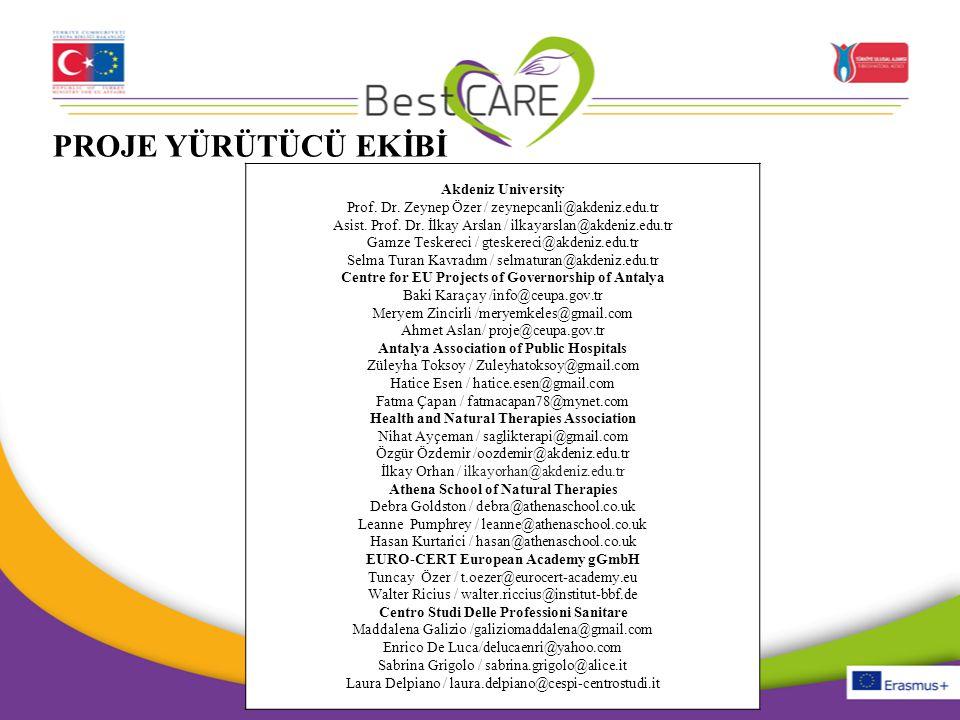PROJE YÜRÜTÜCÜ EKİBİ Akdeniz University