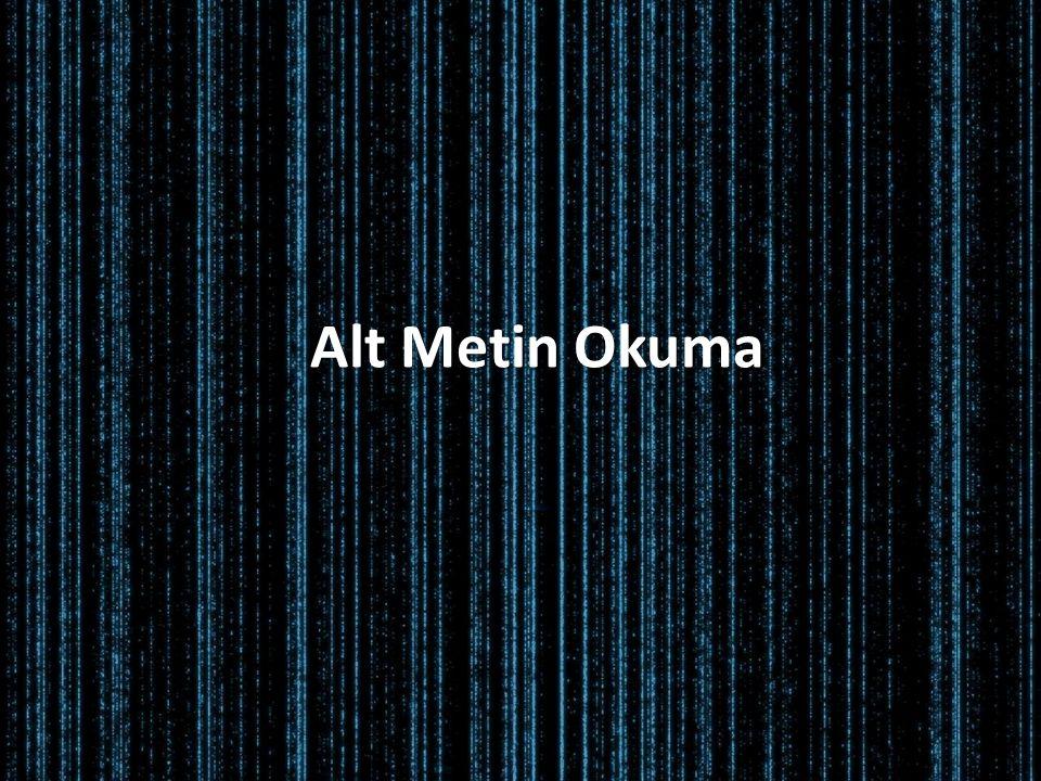 Alt Metin Okuma