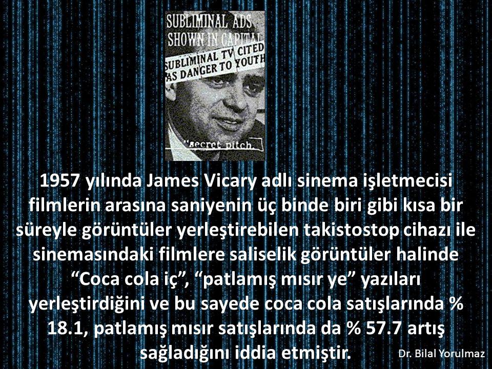 1957 yılında James Vicary adlı sinema işletmecisi filmlerin arasına saniyenin üç binde biri gibi kısa bir süreyle görüntüler yerleştirebilen takistostop cihazı ile sinemasındaki filmlere saliselik görüntüler halinde Coca cola iç , patlamış mısır ye yazıları yerleştirdiğini ve bu sayede coca cola satışlarında % 18.1, patlamış mısır satışlarında da % 57.7 artış sağladığını iddia etmiştir.