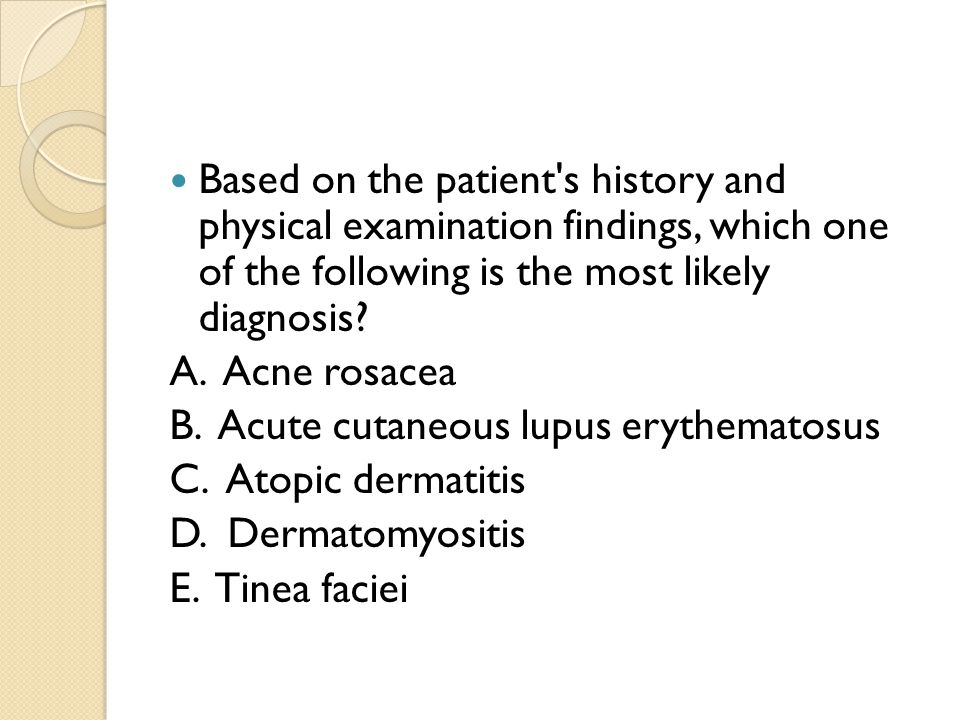 Based on the patient s history and physical examination findings, which one of the following is the most likely diagnosis