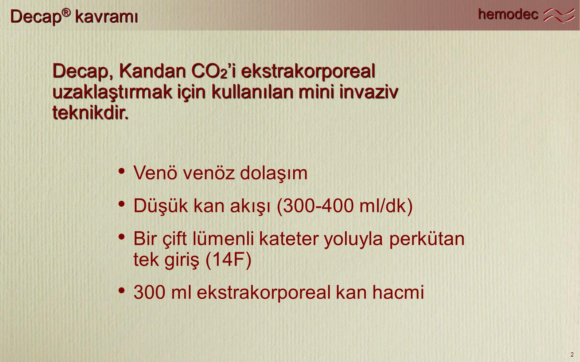 Düşük kan akışı (300-400 ml/dk)